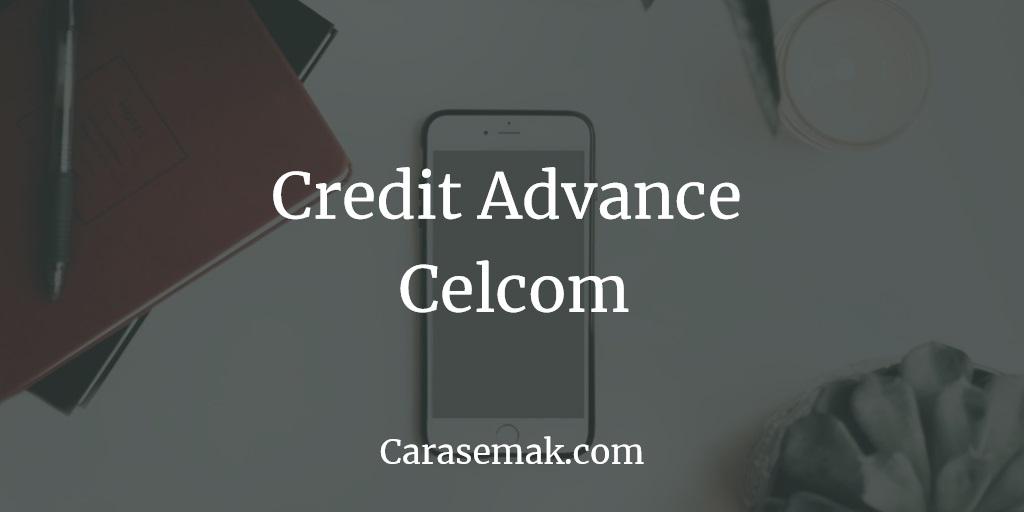 Credit Advance Celcom