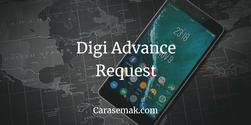 Digi Advance Request