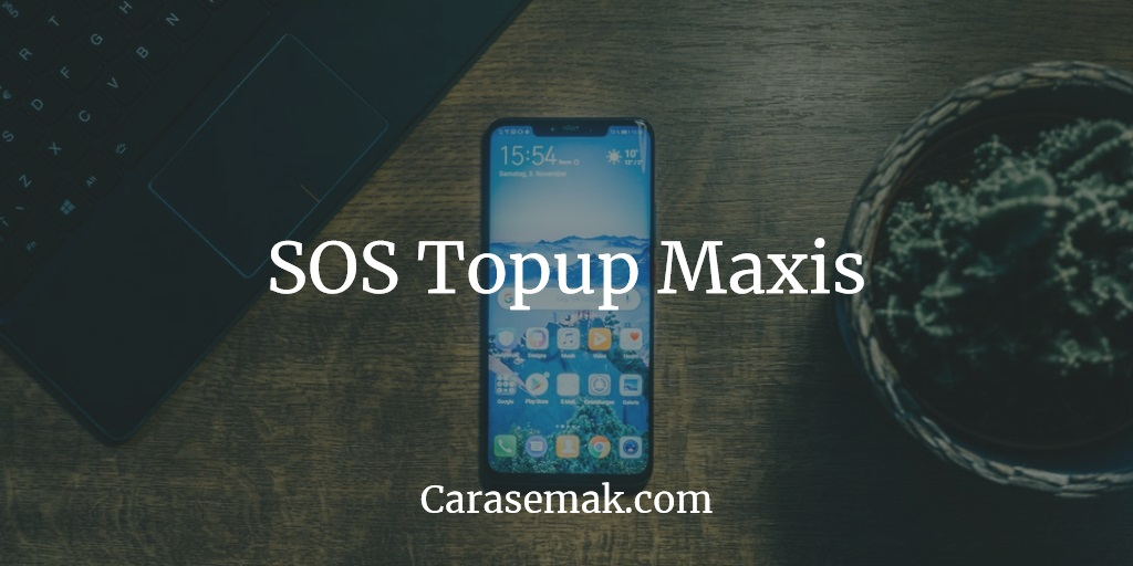 SOS Topup Maxis