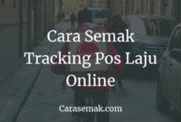 Semak Tracking Pos Laju