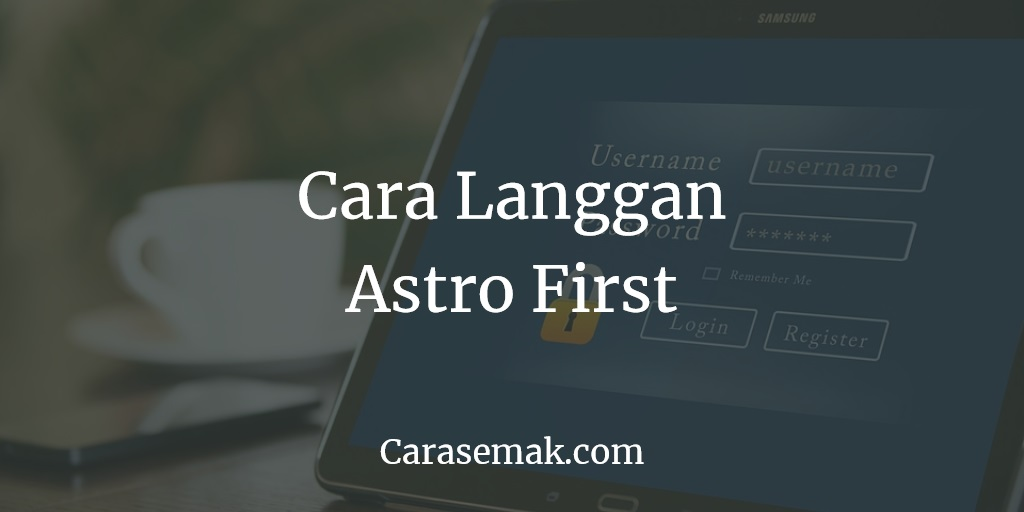 Cara Langgan Astro First