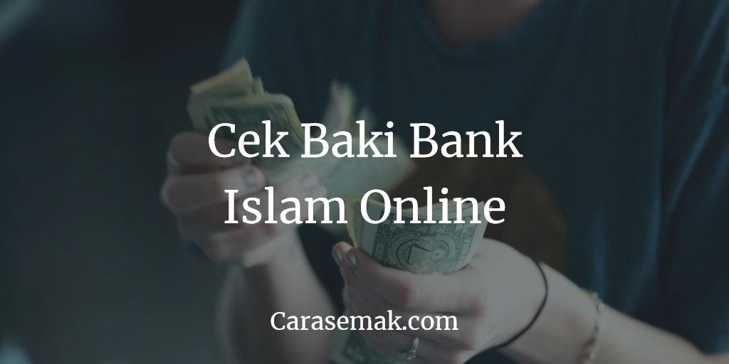 Cek Baki Bank Islam Online