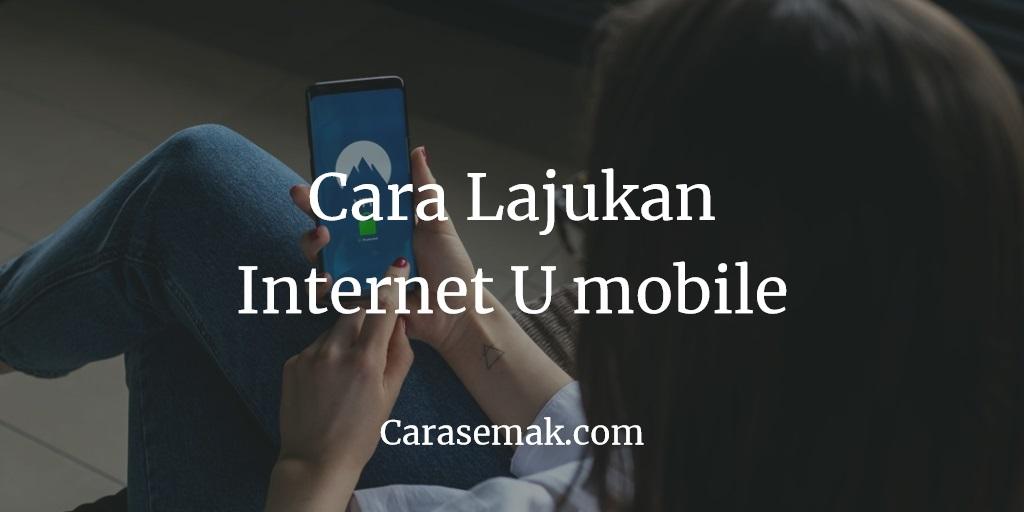 Cara Lajukan Internet Umobile