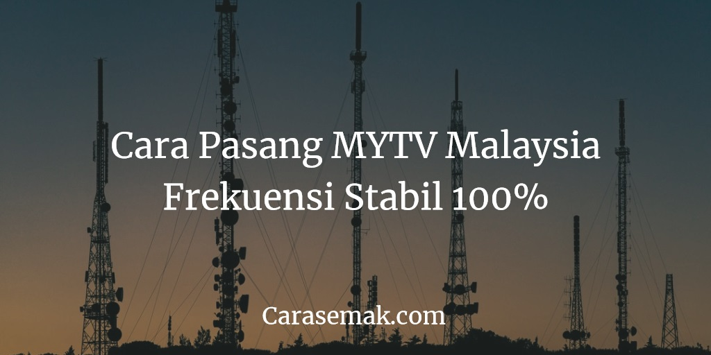 Cara Pasang MYTV Malaysia