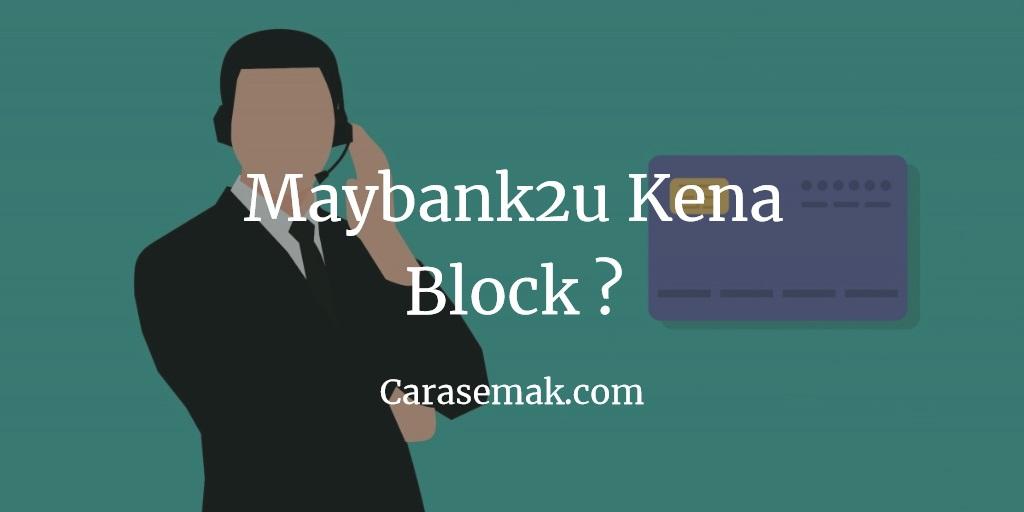 Maybank2u Kena Block
