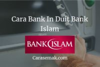 Cara Bank In Duit Bank Islam