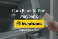 Cara Bank In Duit Maybank