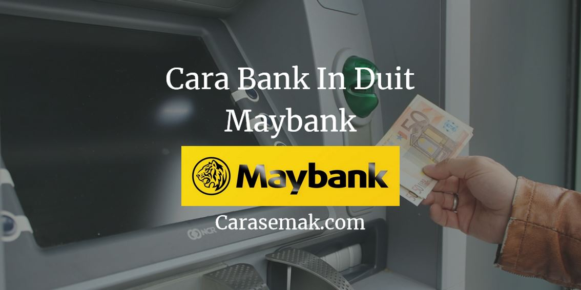 Cara Bank In Duit Maybank