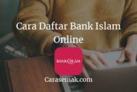 Cara Daftar Bank Islam Online