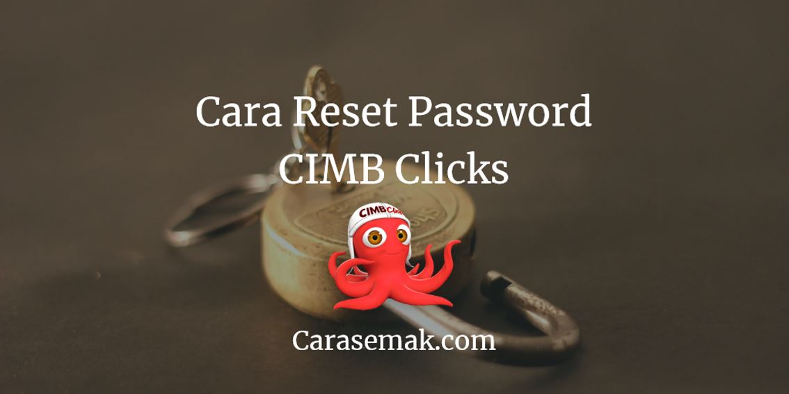 Reset Password CIMB Clicks