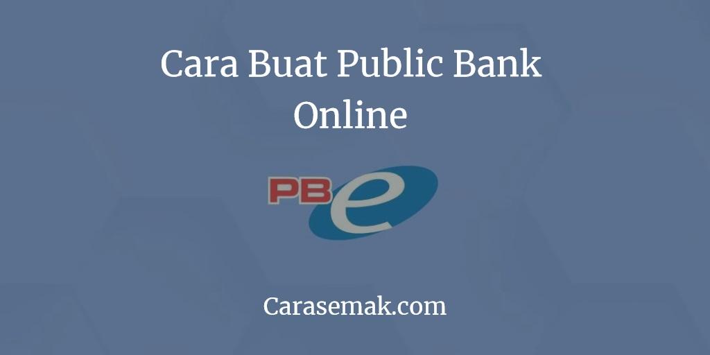 Cara Buat Public Bank Online