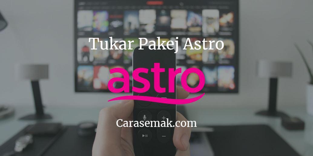 Tukar Pakej Astro