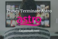 Proses Terminate Astro