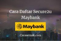 Cara Daftar Secure2u Maybank