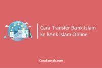Cara Transfer Bank Islam ke Bank Islam Online