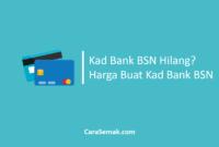 Kad Bank BSN Hilang