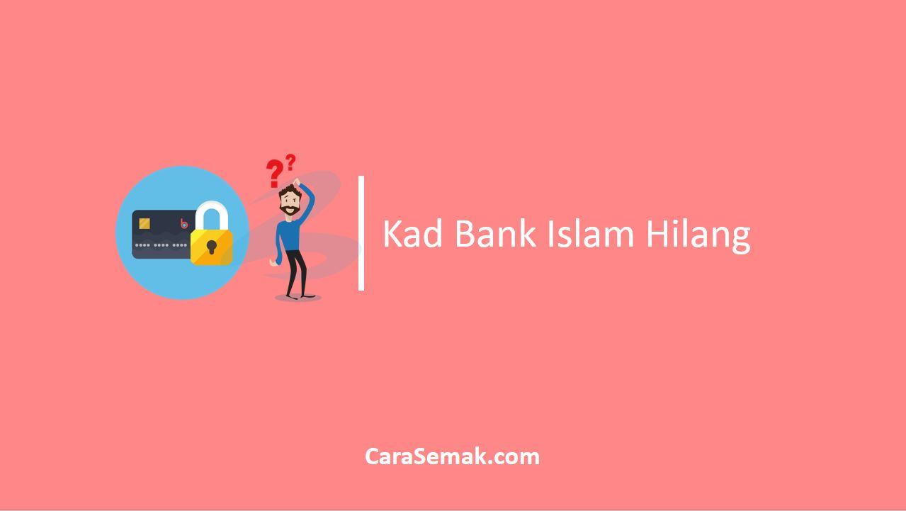 Kad Bank Islam Hilang