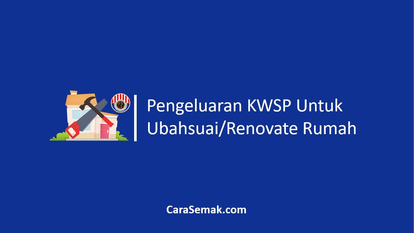 Pengeluaran KWSP Untuk Ubahsuai Rumah