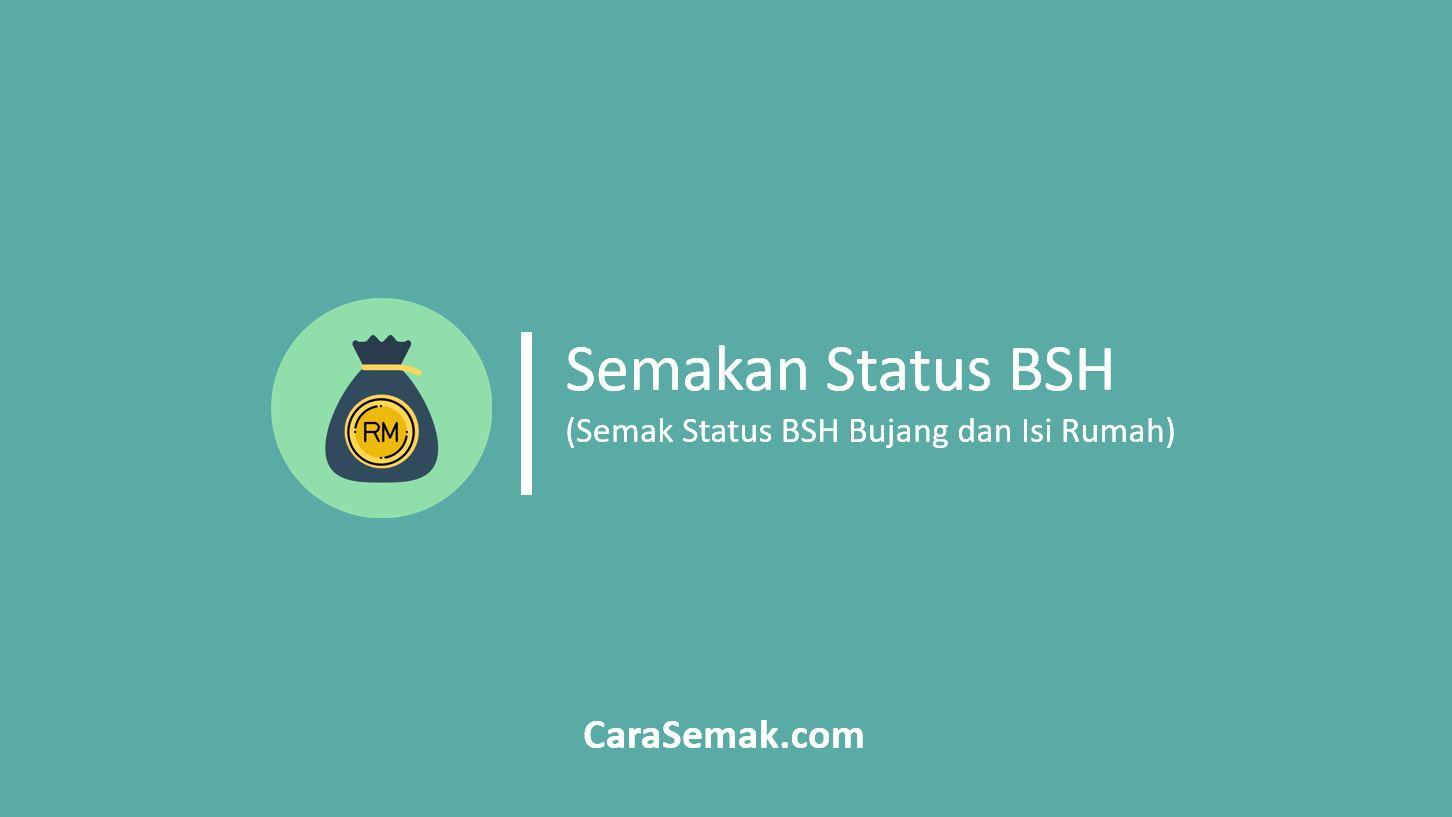 Semakan Status BSH