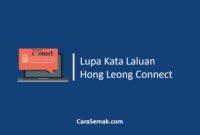 Lupa Kata Laluan Hong Leong Connect
