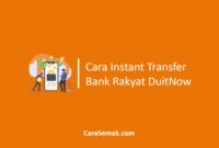 Cara Instant Transfer Bank Rakyat